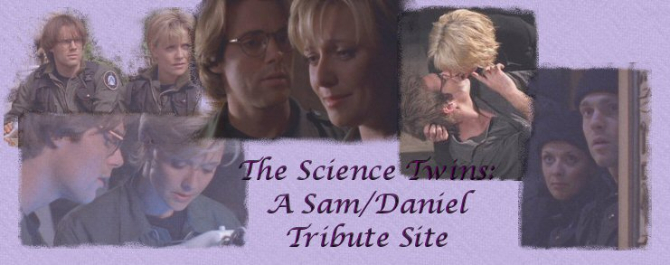 The Science Twins: A Sam/Daniel Tribute Site